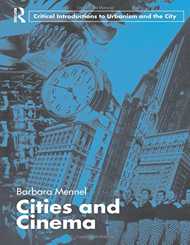 Cities and Cinema By Barbara Mennel (University of Florida, USA)