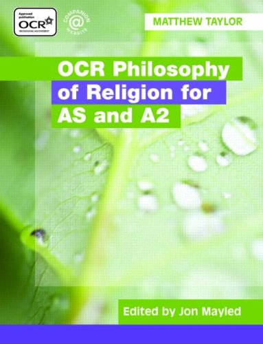OCR Philosophy of Religion for AS and A2 By Matthew Taylor