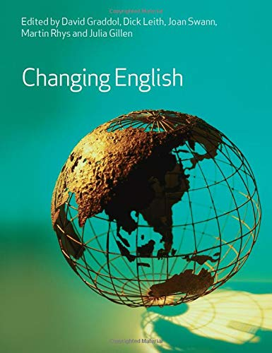 Changing English By Edited by David Graddol