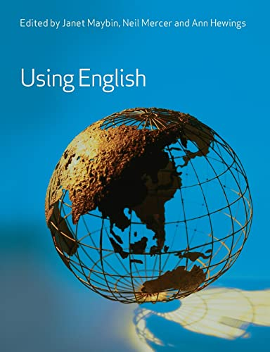 Using English By Edited by Janet Maybin (The Open University, UK)