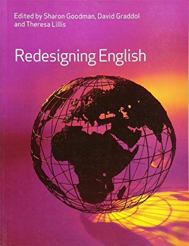 Redesigning English By Edited by Sharon Goodman