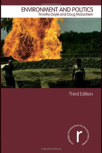 Environment and Politics By Professor Timothy Doyle
