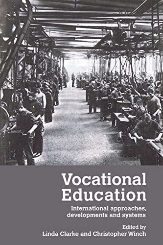 Vocational Education By Edited by Linda Clarke