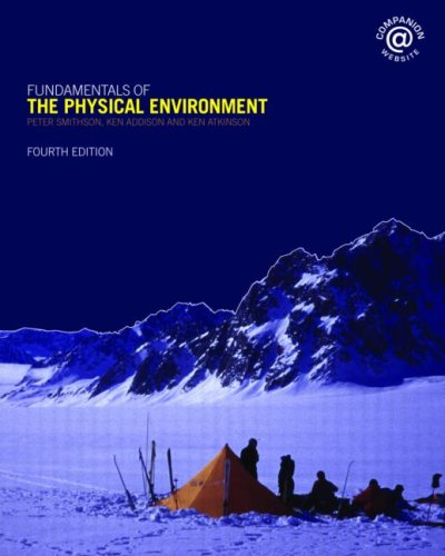 Fundamentals of the Physical Environment By Peter Smithson (University of Sheffield, UK)