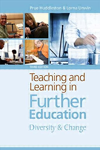 Teaching and Learning in Further Education By Prue Huddleston (University of Warwick, UK)