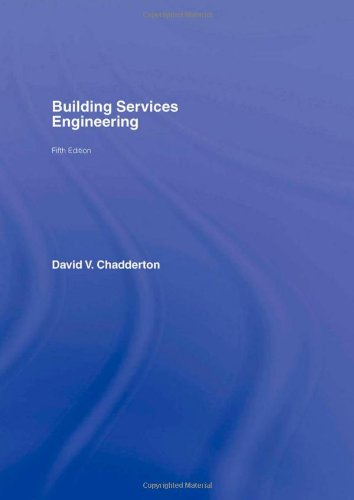 Building Services Engineering By David V. Chadderton (Consultant, Australia)