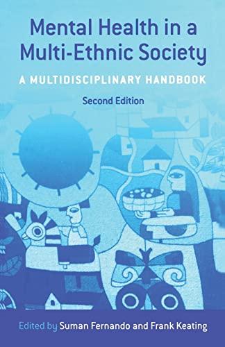 Mental Health in a Multi-Ethnic Society By Edited by Suman Fernando