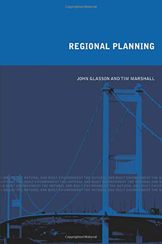 Regional Planning: Concepts Theory and Practice in the UK by John Glasson