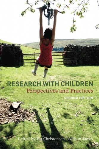 Research With Children: Perspectives and Practices By Edited by Pia Christensen (The Research Unit for General Practice, Denmark)