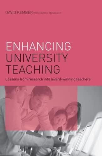 Enhancing University Teaching By David Kember (University of Hong Kong, Hong Kong)