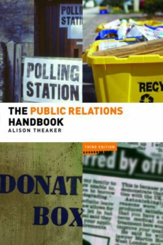 The Public Relations Handbook by Alison Theaker