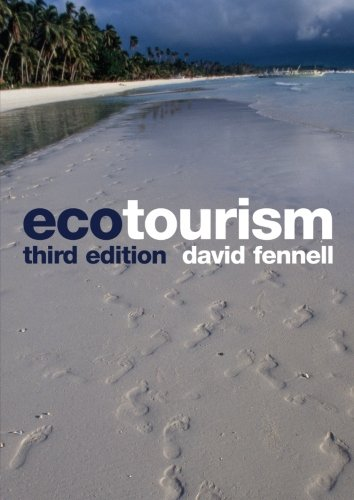 Ecotourism by David A. Fennell (Brock University, Canada)