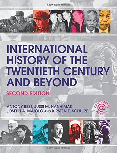 International History of the Twentieth Century and Beyond By Antony Best