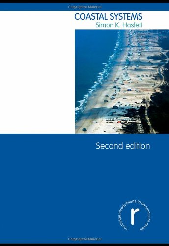 Coastal Systems (Routledge Introductions to Environment: Environmental Science) By Simon Haslett (University of Wales, Wales)