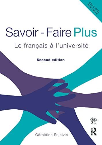 Savoir Faire Plus By Geraldine Enjelvin (University of Northampton, UK)