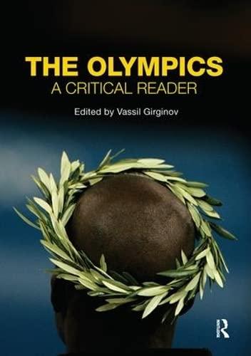 The Olympics By Vassil Girginov (Brunel University London, UK)