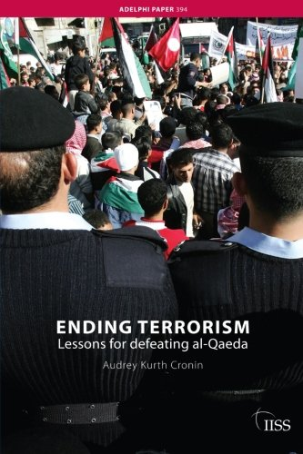 Ending Terrorism By Audrey Kurth Cronin