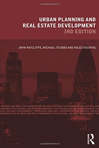 Urban Planning and Real Estate Development (Natural and Built Environment Series) By John Ratcliffe