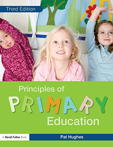 Principles of Primary Education By Pat Hughes