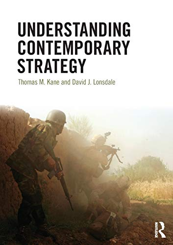 Understanding Contemporary Strategy By David J. Lonsdale (University of Hull, UK)