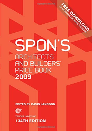 Spon's Architects' and Builders' Price Book 2009 By Davis Langdon (Construction Consultants, UK)