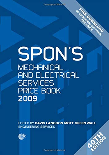 Spon's Mechanical and Electrical Services Price Book: 2009 by Davis Langdon