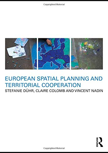 European Spatial Planning and Territorial Cooperation By Stefanie Duhr