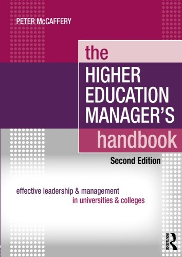 The Higher Education Manager's Handbook By Peter McCaffery (London South Bank University, UK)
