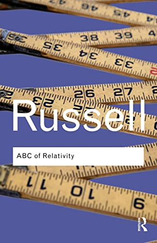 ABC of Relativity (Routledge Classics) By Bertrand Russell