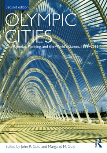 Olympic Cities By John R. Gold (Oxford Brookes University, UK)