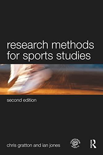Research Methods for Sports Studies By Chris Gratton (Sheffield Hallam University, UK)