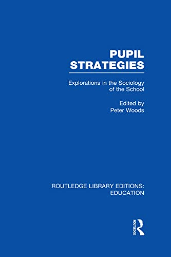 Pupil Strategies By Edited by Peter Woods