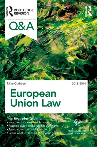 Q&A European Union Law 2013-2014 (Questions and Answers) By Michael Cuthbert