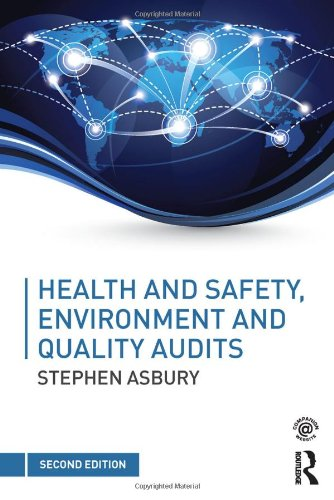 Health & Safety, Environment and Quality Audits: A Risk-based Approach by Stephen Asbury