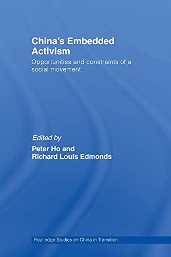 China's Embedded Activism By Peter Ho (University of Groningen, the Netherlands)