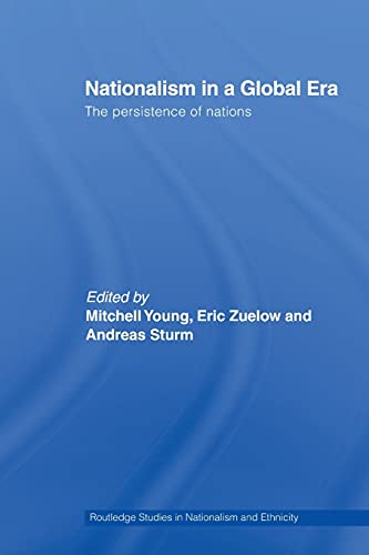Nationalism in a Global Era By Mitchell Young (London School of Economics and Political Science, University of London, UK)