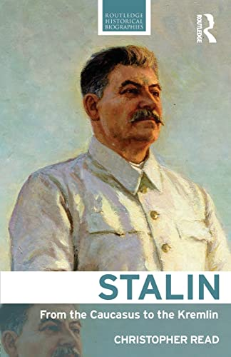 Stalin By Christopher Read (Warwick University, UK)