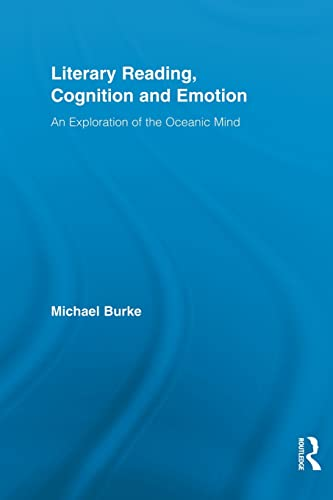 Literary Reading, Cognition and Emotion By Michael Burke