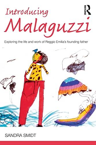 Introducing Malaguzzi By Sandra Smidt