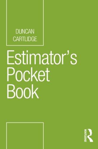 Estimator's Pocket Book (Routledge Pocket Books) By Duncan Cartlidge (Construction Procurement Consultant, UK)