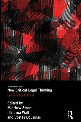 New Critical Legal Thinking By Matthew Stone