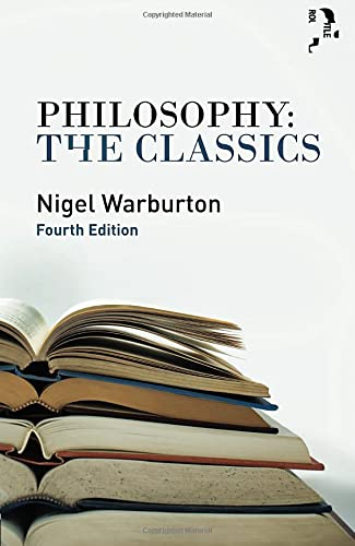 Philosophy the Classics by Nigel Warburton