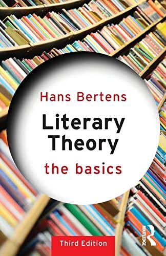 Literary Theory: The Basics par Hans Bertens (Utrecht University, the Netherlands)