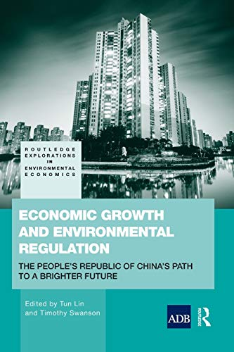 Economic Growth and Environmental Regulation By Timothy Swanson (University College London, UK Graduate Institute, Geneva, Switzerland)