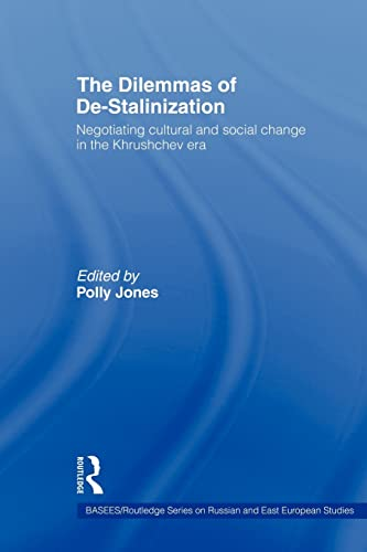 The Dilemmas of De-Stalinization By Polly Jones