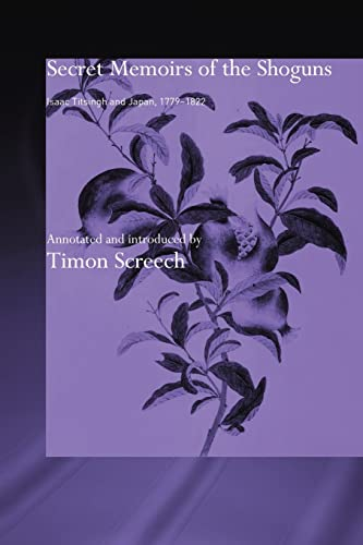 Secret Memoirs of the Shoguns By Isaac Titsingh