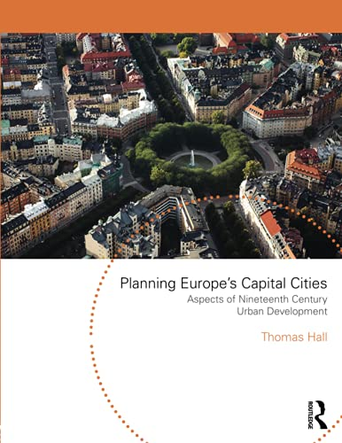 Planning Europe's Capital Cities By Thomas Hall