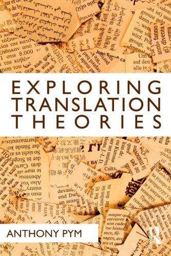 Exploring Translation Theories By Anthony Pym (Universitat Rovira i Virgili, Spain)