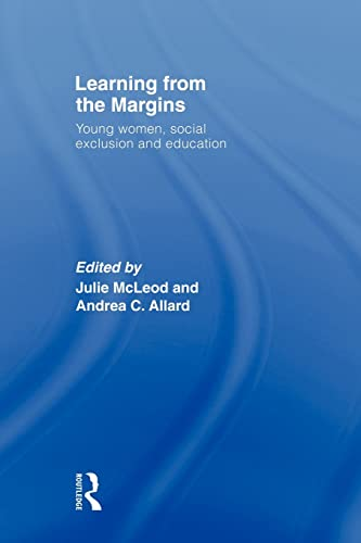 Learning from the Margins By Julie McLeod (University of Melbourne, Australia)
