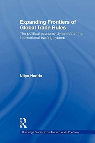 Expanding Frontiers of Global Trade Rules By Nitya Nanda (The Energy and Resources Institute (TERI), New Delhi, India)